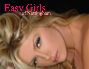 Easy Girls | Nottingham | Derby | Leicester
